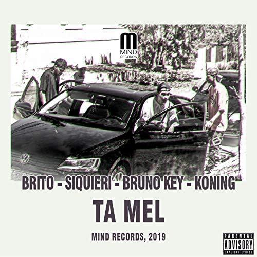 Mind Records, Brito, Siquieri, Bruno Key & Koning