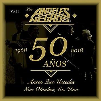 50 Años: Antes Que Ustedes Nos Olviden (En Vivo, 1968-2018), Vol. II
