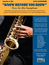 Know Before You Blow Blues for Alto Sax