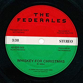 Whiskey For Christmas