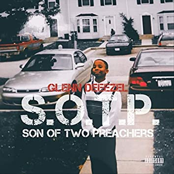 S.O.T.P.: Son of Two Preachers