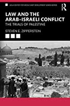 Law and the Arab–Israeli Conflict: The Trials of Palestine (UCLA Center for Middle East Development (CMED) series) (English Edition)
