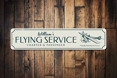 Flying Service Metal Sign, Custom Charter & Passenger Flights Proudly Serving Usa Pilot Name Man Cave Decor - Quality Aluminum Flying Signs, Metal Signs Tin Plaque Wall Art Poster 18