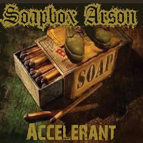 Soapbox Arson