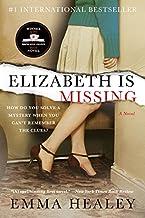 Elizabeth Is Missing: A Novel