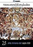 Arte italiano del siglo XVI (Historia Universal del Arte y la Cultura nº 28)