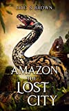 Amazon: The Lost City