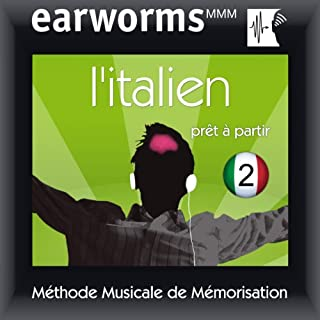 Couverture de Earworms MMM - l'Italien: Prêt à Partir Vol. 2