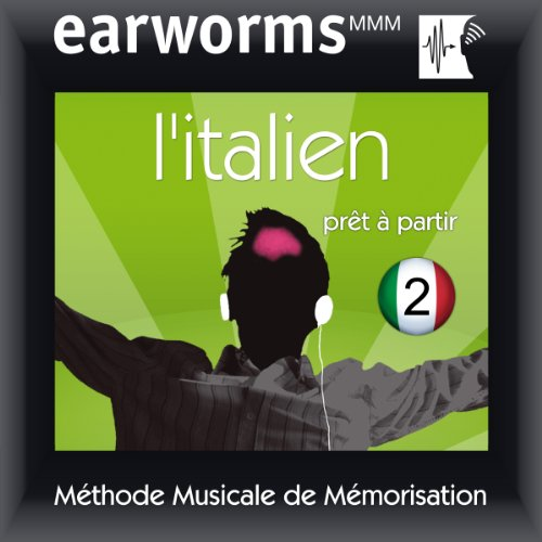 Earworms MMM - l'Italien: Prêt à Partir Vol. 2 audiobook cover art