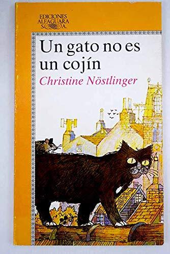 Gato no es un cojin, un (Alfaguara Juvenil)