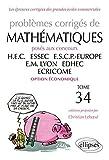 Problèmes Corrigés De Mathématiques Posés Aux Concours Hec, Essec, Escp-Europe, Em Lyon, Edhec, Ecricome Option Économique