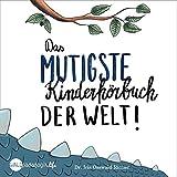 Das mutigste Kinderhörbuch der Welt: Nix für Weicheier