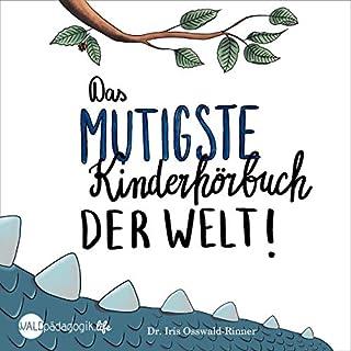 Das mutigste Kinderhörbuch der Welt     Nix für Weicheier              Autor:                                                                                                                                 Iris Osswald-Rinner                               Sprecher:                                                                                                                                 Uwe Thoma                      Spieldauer: 1 Std. und 3 Min.     Noch nicht bewertet     Gesamt 0,0