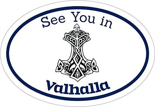 WickedGoodz Oval See You in Valhalla Thor's Hammer Rune Vinyl Decal - Viking Bumper Sticker - Norse Scandinavian Sticker