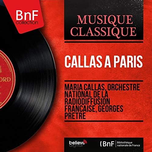 Maria Callas, Orchestre national de la Radiodiffusion française, Georges Prêtre