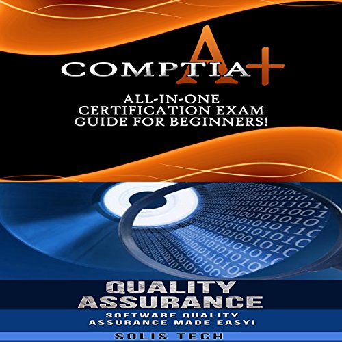 CompTIA A+ & Quality Assurance audiobook cover art