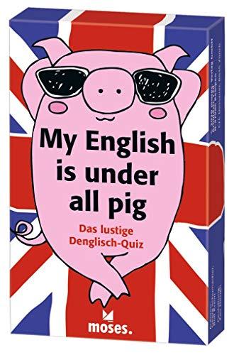 My English is under all pig: Das lustige Denglish-Quiz