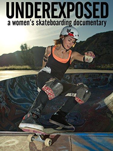Underexposed: A Women\'s Skateboarding Documentary [OV]
