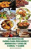 443 Recetas De Países Para Pescados Y Mariscos Y Aves De Corral...