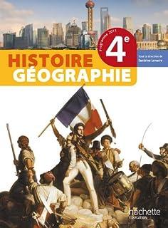 Histoire-Géographie 4e - Livre élève Format compact - Edition 2011 (Histoire Géographie (Lemaire))