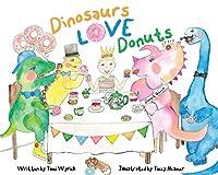 Dinosaurs Love Donuts