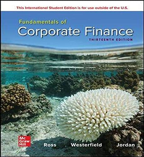 Compare Textbook Prices for Fundamentals of Corporate Finance  International Edition, Textbook only 13 Edition ISBN 9781265553609 by Stephen Ross,Randolph Westerfield,Bradford Jordan