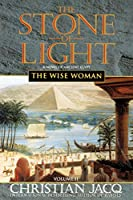 The Wise Woman (2) (Stone of Light)