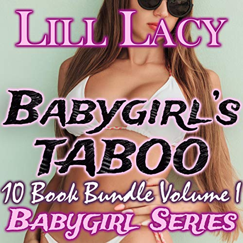 Couverture de Babygirl's TABOO 10 Book Bundle