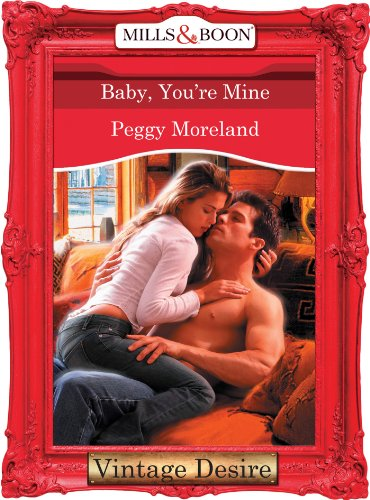 Baby, You're Mine (Mills & Boon Desire) (English Edition)