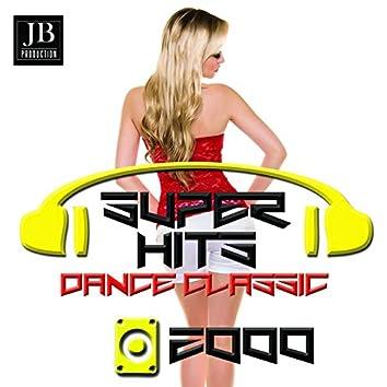 Super Dance (2000's Dance Songs)