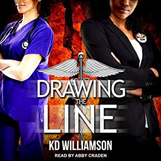 Drawing the Line     Cops and Docs, Book 4              Written by:                                                                                                                                 KD Williamson                               Narrated by:                                                                                                                                 Abby Craden                      Length: 8 hrs and 57 mins     Not rated yet     Overall 0.0