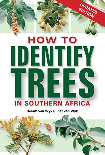 How to Identify Trees in Southern Africa (English Edition)