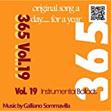 365 - Original song a day for a Year - Vol. 19 Instrumental Ballads