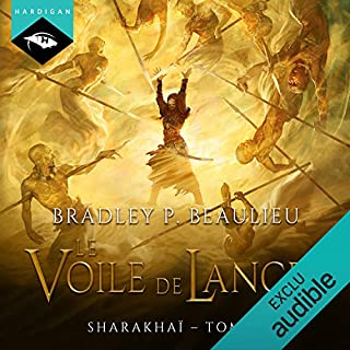 Le Voile de lances     Sharakhaï 3              De :                                                                                                                                 Bradley P. Beaulieu                               Lu par :                                                                                                                                 Manon Jomain                      Durée : 23 h     Pas de notations     Global 0,0