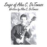 Songs of Alan Detomaso