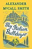 Image of My Italian Bulldozer: A Paul Stuart Novel (1) (Paul Stuart Series)