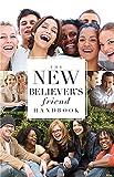 The New Believer's Friend Handbook