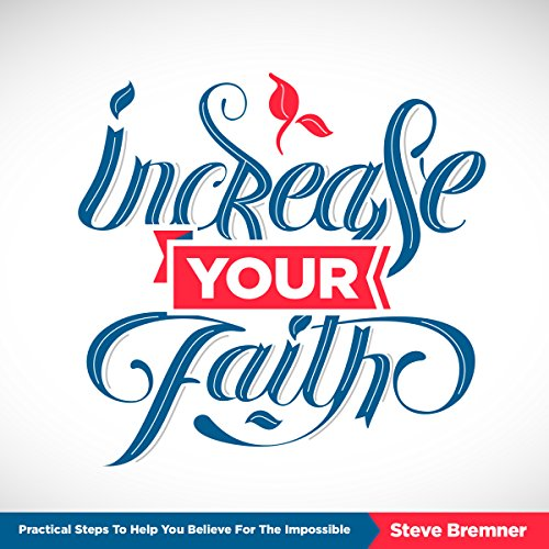 Increase Your Faith audiobook cover art