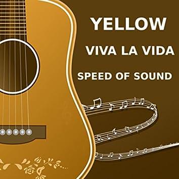 Yellow - Viva La Vida - Speed of Sound