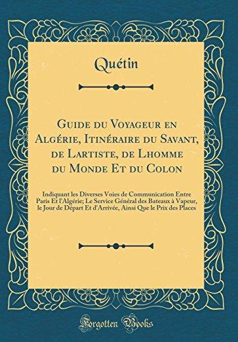 Guide du Voyageur en Algérie, Itinéraire du Savant, de L'