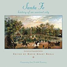 Santa Fe: History of an Ancient City, Revised and Expanded Edition