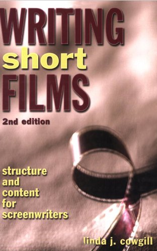 Download Writing Short Films: Structure and Content for Screenwriters (English Edition) B003FCVG9E
