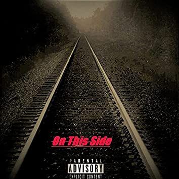 On this side (feat. Loko Franco & Unkle P)