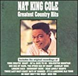 Greatest Country Hits von Nat King Cole