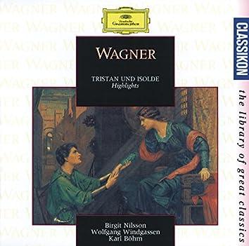 Wagner: Tristan und Isolde - Highlights