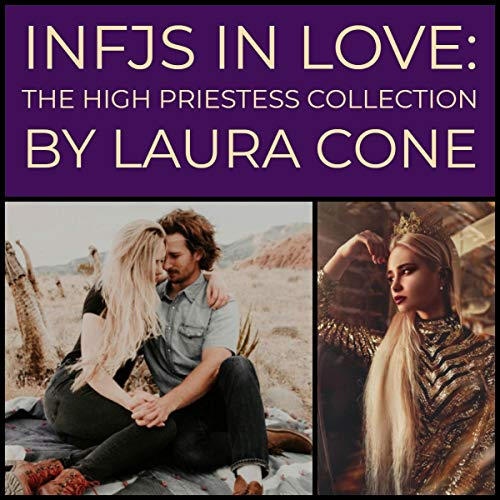 INFJs In Love: The High Priestess Collection audiobook cover art