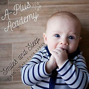 Smiles and Sleep - Piano Lullabies for Babies