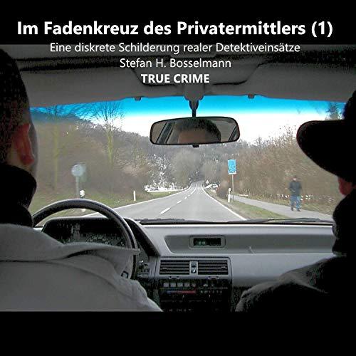 Im Fadenkreuz des Privatermittlers 1 Titelbild