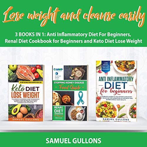 Lose Weight and Cleanse Easily: 3 Books in 1 audiobook cover art