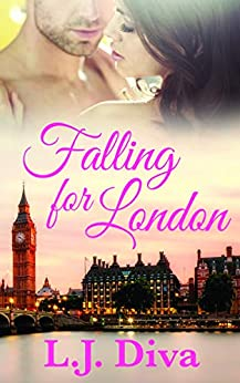 Falling For London by [L.J. Diva]